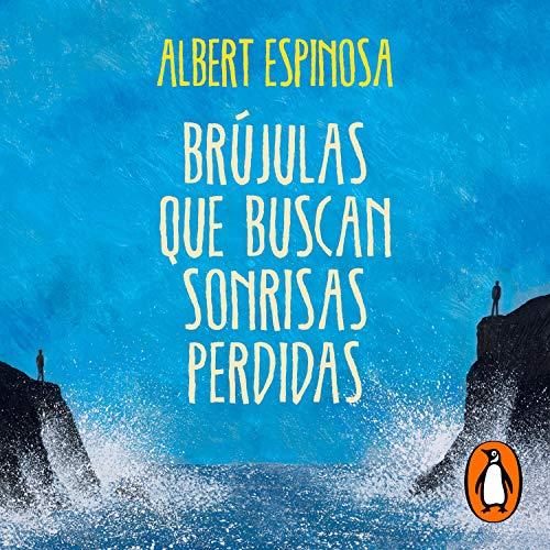 Couverture de Brújulas que buscan sonrisas perdidas (Spanish Edition)