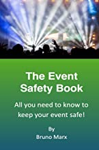 The Event Safety Book: All you need to know to keep your event safe