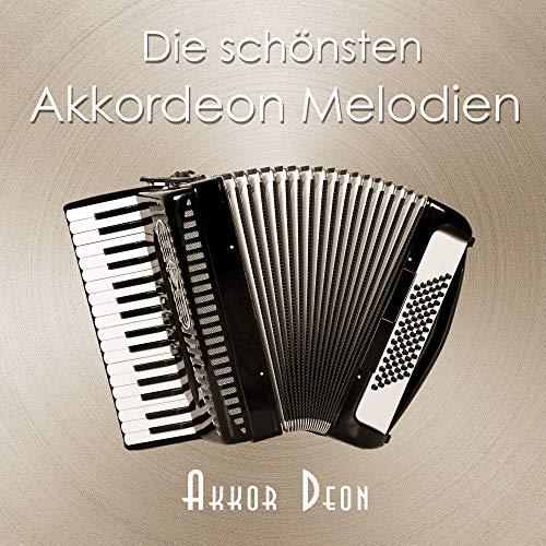 Die schönsten Akkordeon Melodien