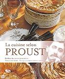 La cuisine selon Proust
