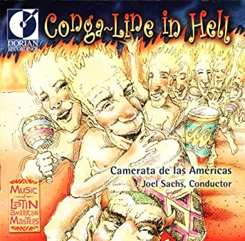 Chamber Music (Latin American) - Aguila, M. Del / Marquez, A. / Nancarrow, C. (Conga-Line in Hell - Modern Classics From Latin America)