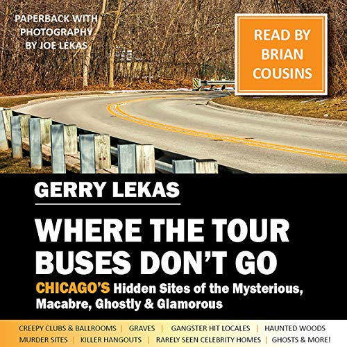 Where the Tour Buses Don't Go Audiobook By Gerry Lekas cover art