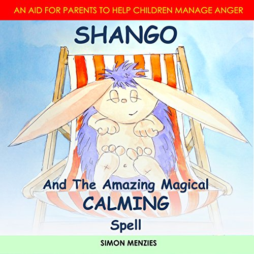 Shango and the Amazing Magical Calming Spell audiobook cover art