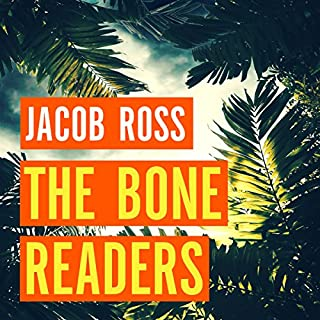 The Bone Readers                   By:                                                                                                                                 Jacob Ross                               Narrated by:                                                                                                                                 Ben Onwukwe                      Length: 9 hrs and 57 mins     3 ratings     Overall 4.7