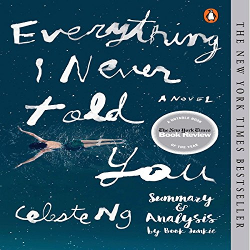 Summary & Analysis - Everything I Never Told You: by Celeste Ng audiobook cover art