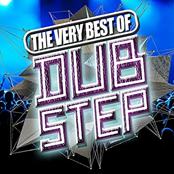 The Very Best of Dubstep