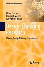 Design Thinking Research: Making Design Thinking Foundational