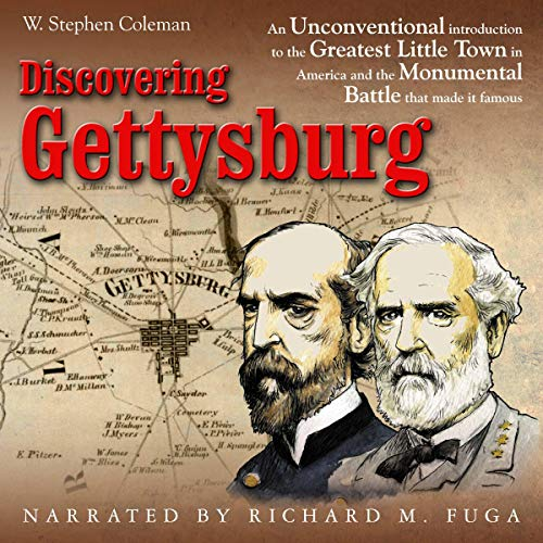 Discovering Gettysburg Audiobook By W. Stephen Coleman cover art