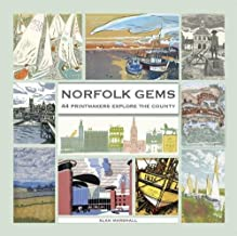 Norfolk Gems: 44 Printmakers Explore the County
