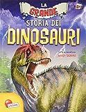 Il grande libro dei dinosauri...