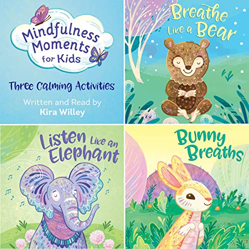 Mindfulness Moments for Kids: Three Calming Activities cover art