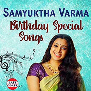 Samyuktha Varma Birthday Special Songs