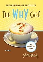 Best the why cafe john strelecky Reviews