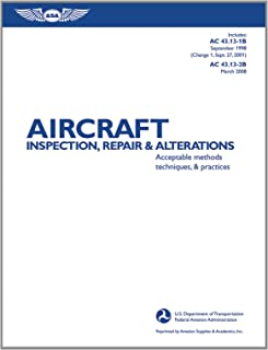 Aircraft Inspection, Repair, and Alterations: Acceptable Methods, Techniques, and Practices (FAA Handbooks)