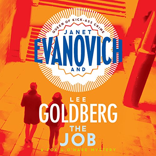 The Job     A Fox and O'Hare Novel, Book 3              By:                                                                                                                                 Janet Evanovich,                                                                                        Lee Goldberg                               Narrated by:                                                                                                                                 Scott Brick                      Length: 7 hrs     30 ratings     Overall 4.7