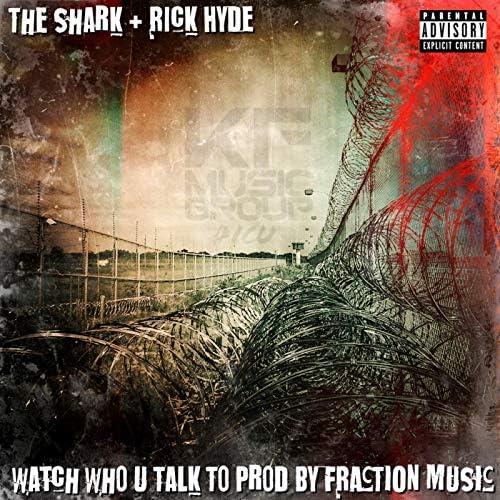 The Shark feat. Rick Hyde