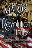 Revolution in Time (Out of Time #10)