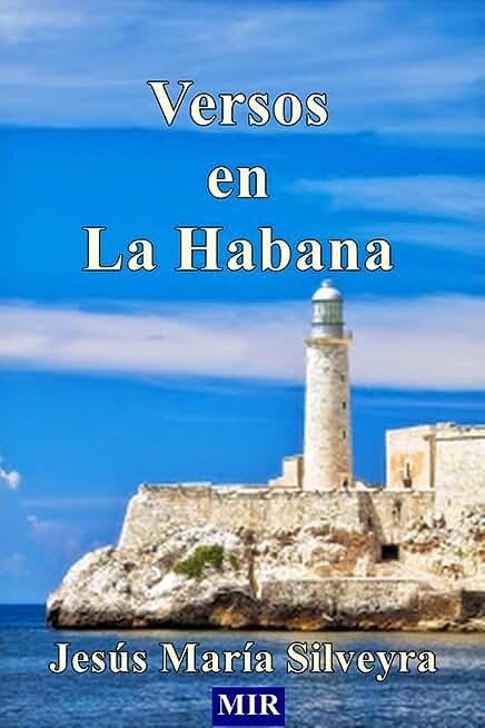VERSOS EN LA HABANA (Spanish Edition)