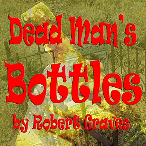 Dead Man's Bottles audiobook cover art