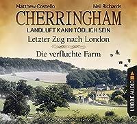Cherringham - Folge 5 & 6: Landluft kann toedlich sein. Letzter Zug nach London und Die verfluchte Farm.