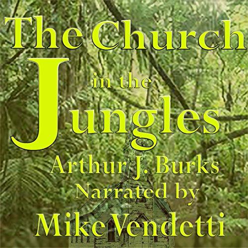 Church in the Jungles audiobook cover art