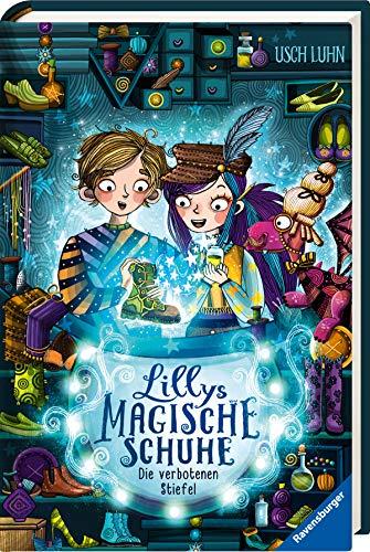 Lillys magische Schuhe, Band 2: Die verbotenen Stiefel (Lillys magische Schuhe, 2)