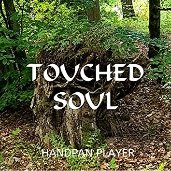 Touched Soul