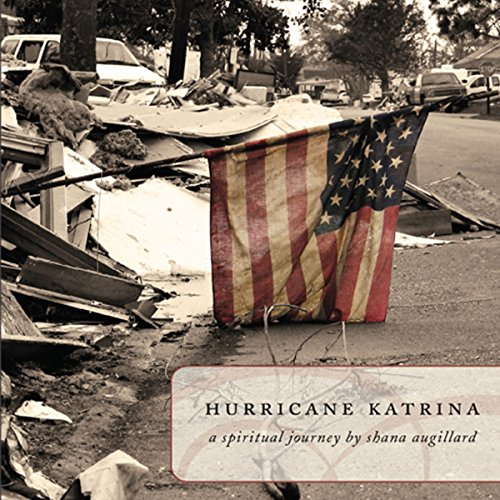 Hurricane Katrina: A Spiritual Journey audiobook cover art