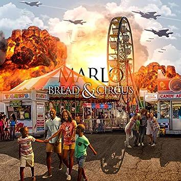 Bread & Circus (feat. Tayyib Ali & I-khan)