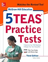 McGraw-Hill Education 5 TEAS Practice Tests, Third Edition Mcgraw Hill's 5 Teas Practice Tests