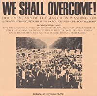 We Shall Overcome: Documentary of the March on Was