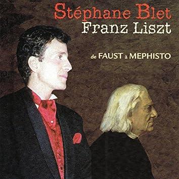 Franz Liszt : de Faust à Mephisto