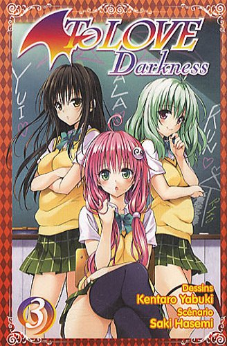 To love, tome 3 : Darkness