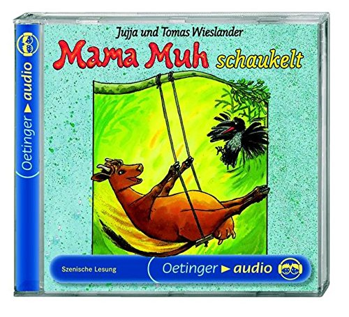 Mama Muh schaukelt: Szenische Lesung