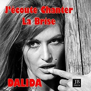 J'ecoute Chanter La Brise