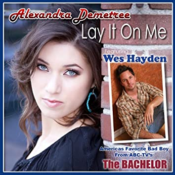 Lay It on Me (feat. Wes Hayden)