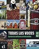 Todas las voces. A1-A2. Per le Scuole superiori. Con CD Audio. Con DVD [Lingua spagnola]: Libro + CD + DVD (A1-A2)