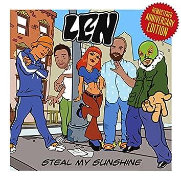 Steal My Sunshine (Remastered Anniversary Edition)