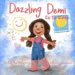 Dazzling DEMI ~ Go to Sleep: Dazzling Demi loves to play. But she won't go to sleep at the end of the day! The Perfect Bed...