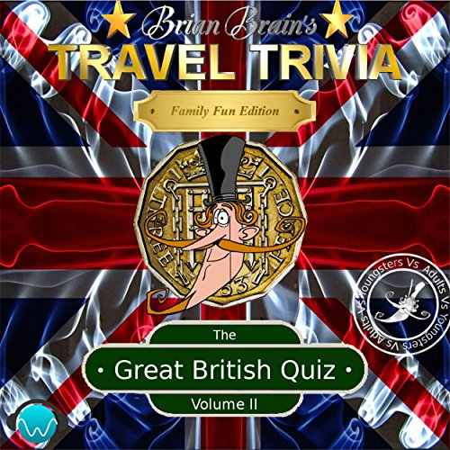 Brian Brain's Travel Trivia The Great British Quiz Volume II cover art
