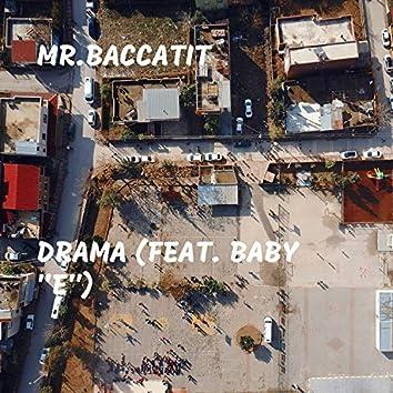 "Drama (feat. Baby ""E"")"