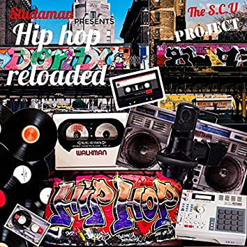 Hip Hop Reloaded (feat. Shanhid) [The S.C.U. Project]
