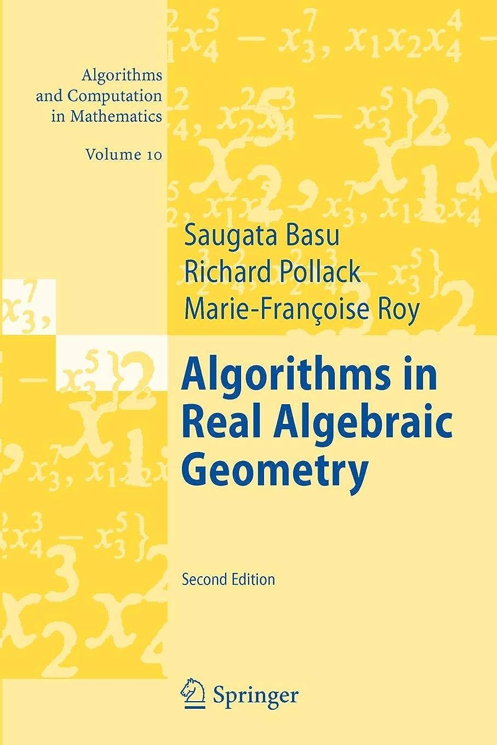 パーツ朝お尻Algorithms in Real Algebraic Geometry: Algorithms and Computation in Mathematics Vol. 10