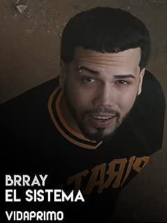 Brray - El Sistema