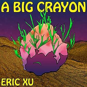 A Big Crayon