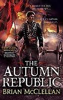 The Autumn Republic (Powder Mage trilogy)