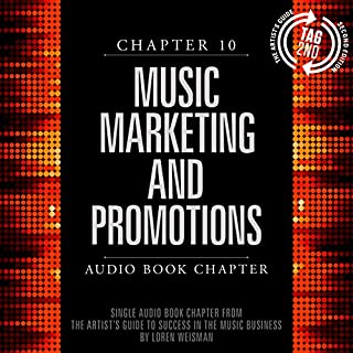 The Artist's Guide to Success in the Music Business (2nd edition): Chapter 10: Music Marketing and Promotions cover art
