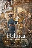 Política: Nuevomexicanos and American Political Incorporation, 1821–1910