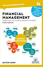 Financial Management Essentials You Always Wanted To Know: 4th Edition (Self Learning Management Series)
