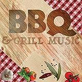 BBQ & Grill Music [Explicit]
